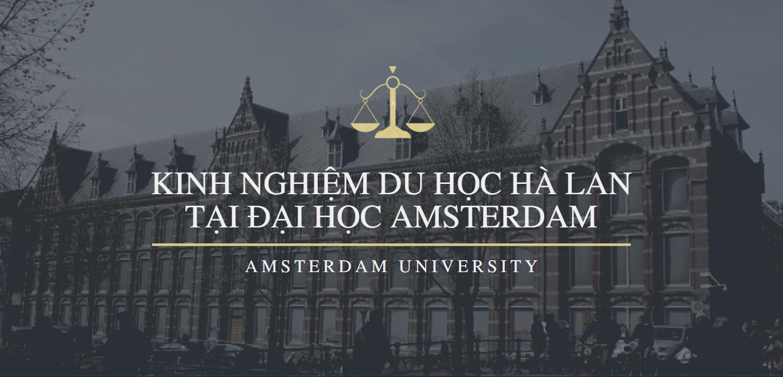 Kinh Nghiệm du học Hà Lan tại đại học Amsterdam
