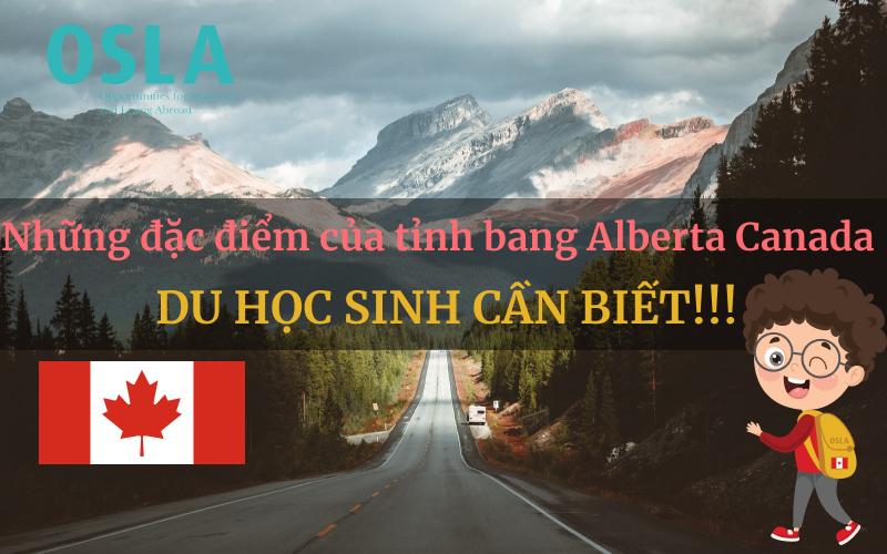 những đặc điểm của tỉnh bang Alberta Canada du học sinh cần biết